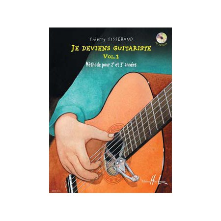 Je deviens guitariste Vol. 2 - Thierry TISSERAND